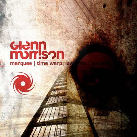 GLENN MORRISON – MARQUEE / TIME WARP