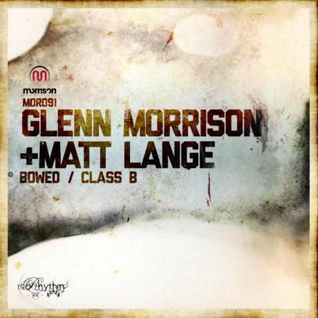 GLENN MORRISON & MATT LANGE – BOWED / CLASS B